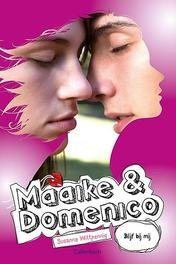 Maaike en Domenico: Blijf bij mij Wittpennig, Susanne, Paperback