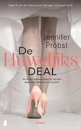 De huwelijksdeal Deel 4 van de Getrouwd met een miljonair-serie (ook los te lezen), Probst, Jennifer, Paperback