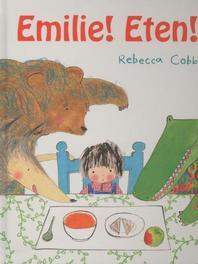 Emilie! eten! Rebecca Cobb, Hardcover
