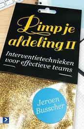Pimp je afdeling! -Herziene editie Interventietechnieken voor effectieve teams, Busscher, Jeroen, Hardcover