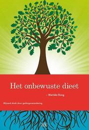 Het onbewuste dieet blijvend slank door gedragsverandering, Mariska Boog, Paperback