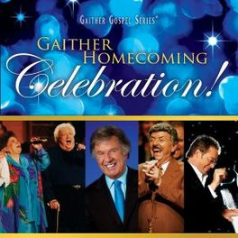 GAITHER HOMECOMING.. .. CELEBRATION // & HOMECOMING FRIENDS GAITHER, BILL & GLORIA, CD
