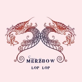 LOP LOP MERZBOW, CD