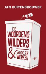 De woorden van Wilders en...