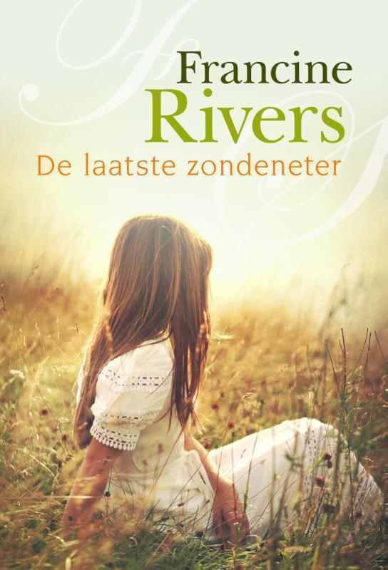 De laatste zondeneter roman, Rivers, Francine, Paperback