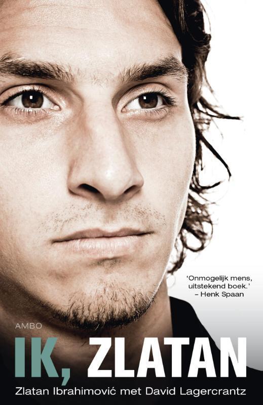 Ik, Zlatan Zlatan Ibrahimovic, Paperback