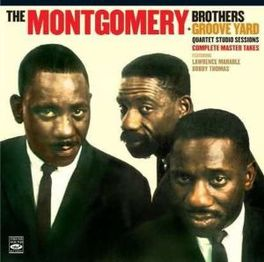 MONTGOMERY BROTHERS +.. .. GROOVE YARD // 2LP'S ON 1 CD MONTGOMERY BROTHERS, CD