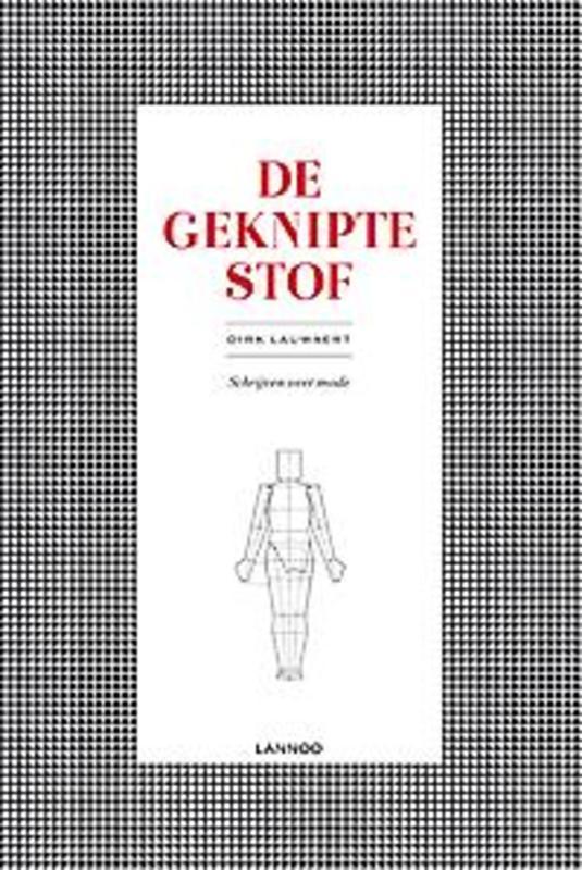 De geknipte stof Schrijven over mode, Lauwaert, Dirk, Paperback