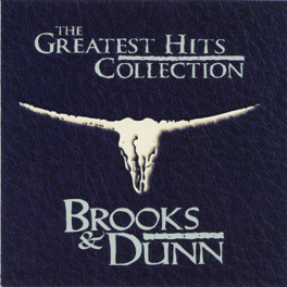 GREATEST HITS COLLECTION INCL.3 UNRELEASED TRACKS Audio CD, BROOKS & DUNN, CD