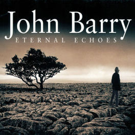 ETERNAL ECHOES ENGLISH CHAMBER ORCH./JOHN BARRY Audio CD, J. BARRY, CD
