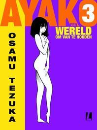 Een wereld om van te houden Ayako, Tezuka, Osamu, Hardcover