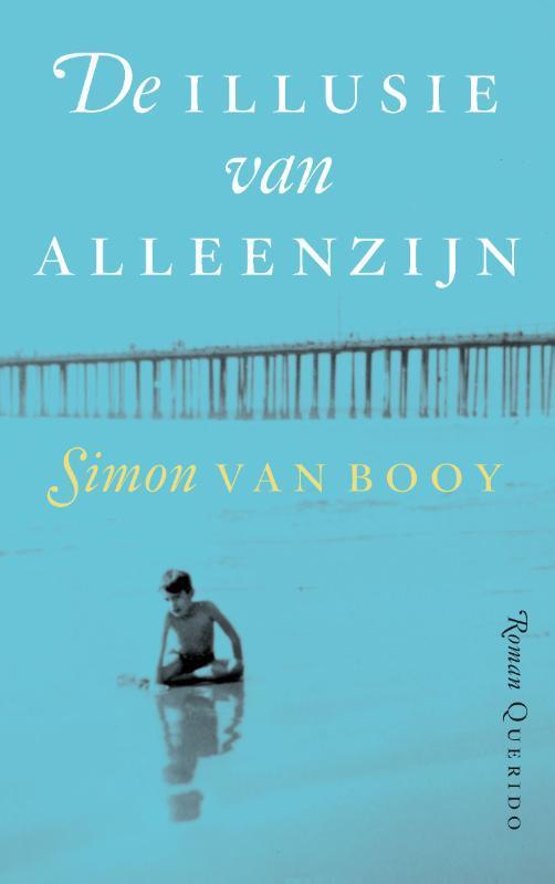 De illusie van alleenzijn Van Booy, Simon, Paperback