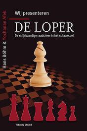 De loper de strijdvaardige raadsheer in het schaakspel, Yochanan Afek, Paperback