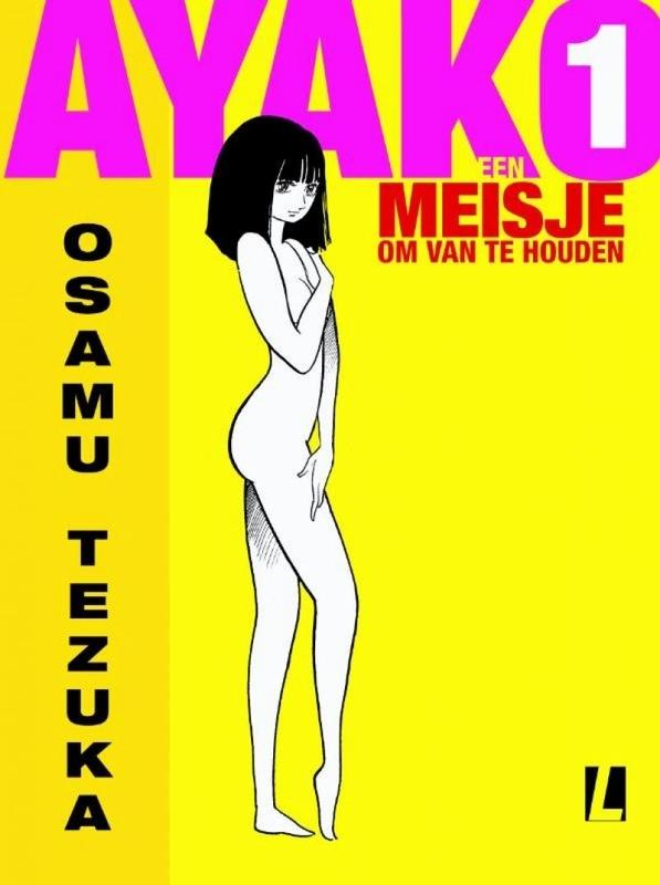 AYAKO 01. EEN MEISJE OM VAN TE HOUDEN AYAKO, Osamu Tezuka, Hardcover