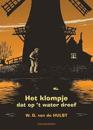 Het klompje dat op het water dreef W.G. van de Hulst, Hardcover