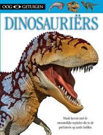 Dinosauriërs Ooggetuigen, Milner, Angela, Hardcover