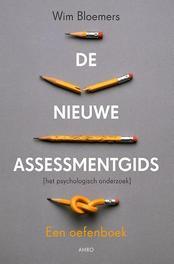 De nieuwe assessmentgids een oefenboek, Bloemers, Wim, Paperback