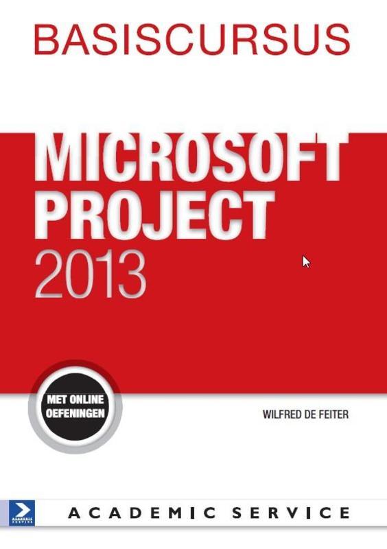 Project 2013 Basiscursussen, de Feiter, Wilfred, Paperback