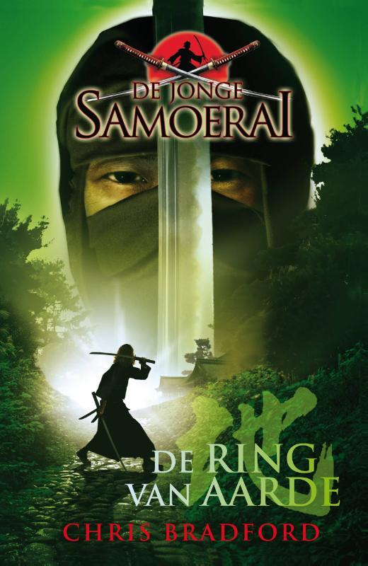 De ring van de aarde de jonge samoerai 4, Chris Bradford, Paperback