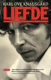 Liefde Mijn strijd (Knausgard), Karl Ove Knausgård, Paperback