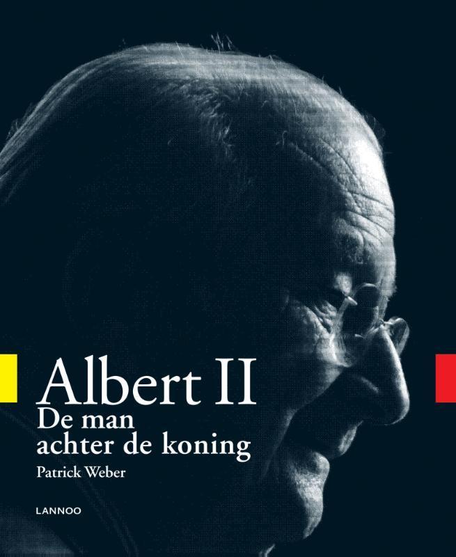 Albert II de man achter de koning, Patrick Weber, Paperback