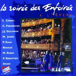 LA SOIREE DES ENFOIRES.. .. A L'OPERA Audio CD, LES ENFOIRES, CD