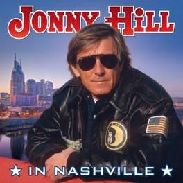 IN NASHVILLE JONNY HILL, CD