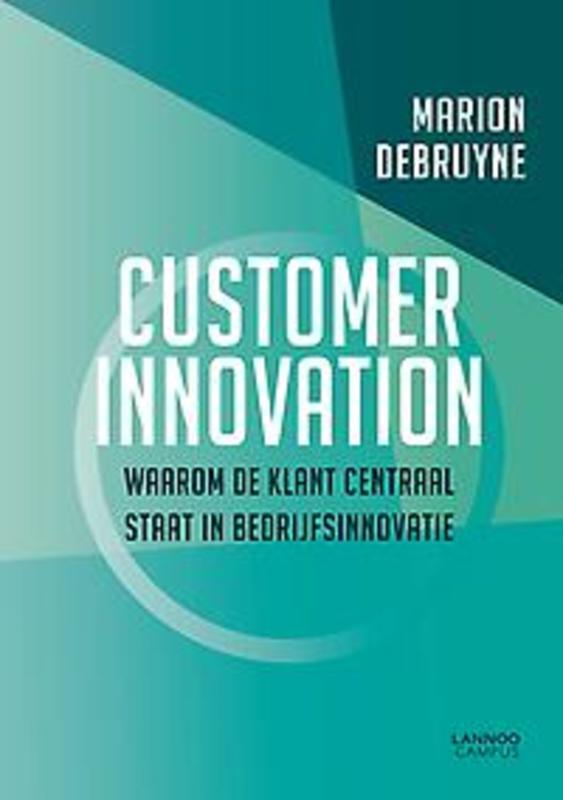 Outside-in Organisation Waarom de klant centraal staat in bedrijfsinnovatie, Debruyne, Marion, Paperback