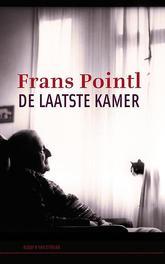 De laatste kamer verhalen en gedichten, Frans Pointl, Paperback