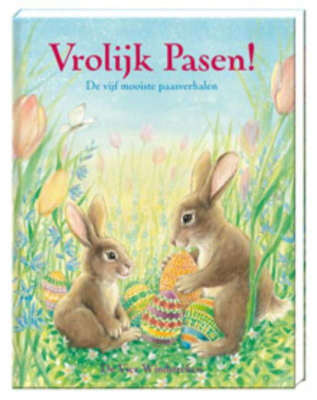 Vrolijk Pasen! de vijf mooiste paasverhalen, Joukje Akveld, Hardcover
