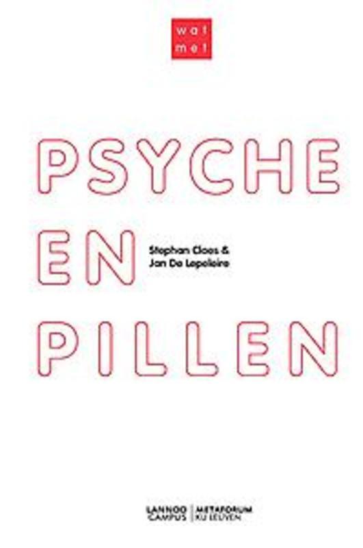 Wat met psyche en pillen? De Lepeleire, Jan, Paperback