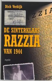 De Sinterklaas razzia van 1944. Verkijk, D., Paperback