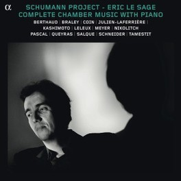 COMPLETE CHAMBER MUSIC.. ERIC LE SAGE R. SCHUMANN, CD