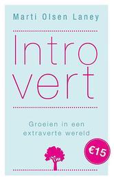 Introvert groeien in een extraverte wereld, Marti Olsen Laney, Paperback