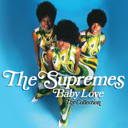 BABY LOVE -THE COLLECTION SUPREMES, CD