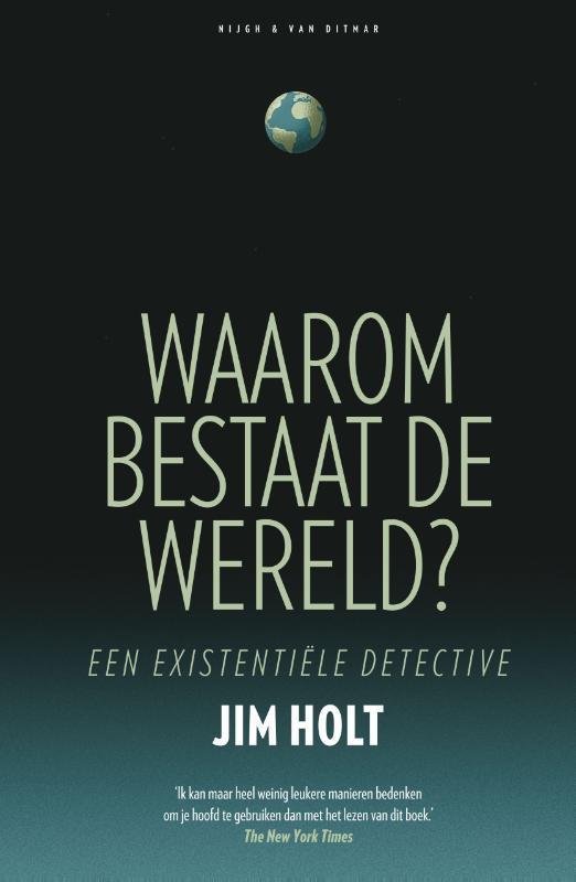 Waarom bestaat de wereld een existentiële detective, Jim Holt, Paperback