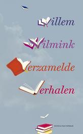 Verzamelde verhalen Wilmink, Willem, Paperback