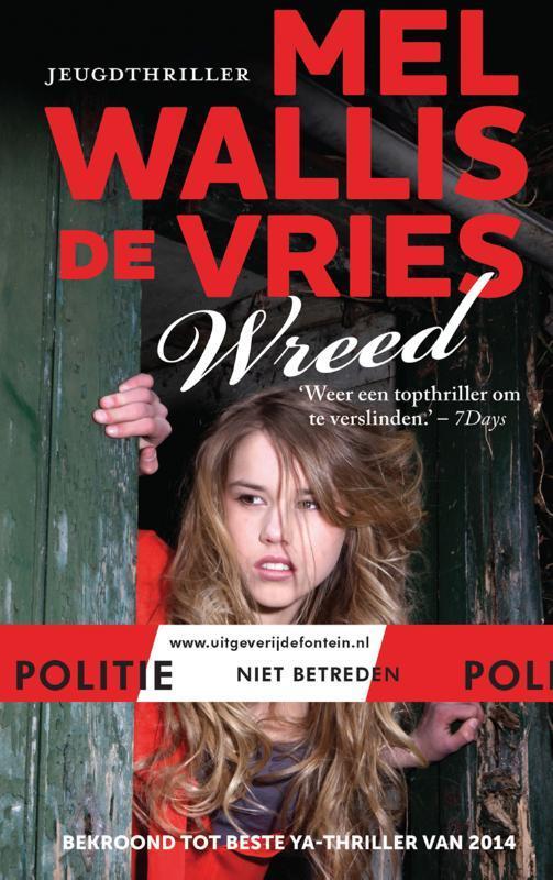 Wreed Wallis de Vries, Mel, Hardcover