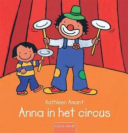 Anna in het circus Anna, Kathleen Amant, Hardcover