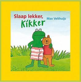 Slaap lekker, Kikker Velthuijs, Max, Paperback