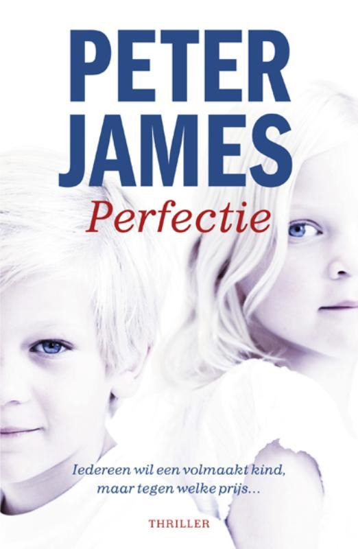 Perfectie Peter James, Paperback