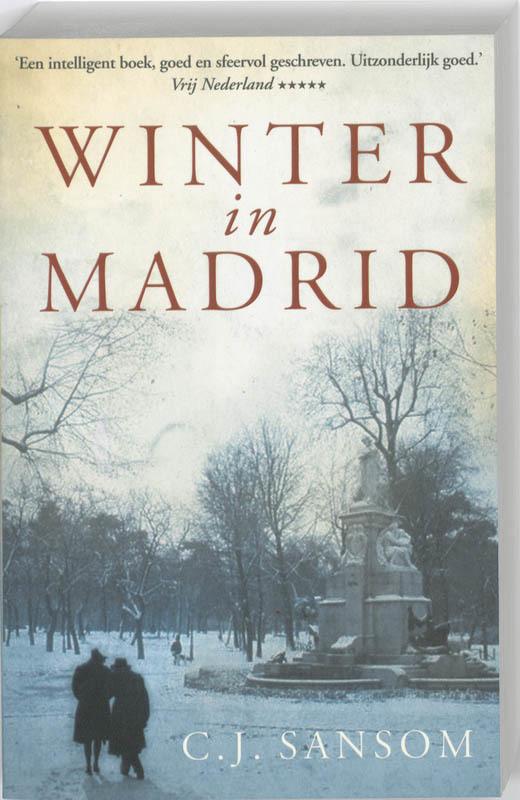 Winter in Madrid. Sansom, C.J., Paperback
