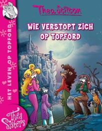 Wie verstopt zich op Topford? Thea Stilton, Thea Stilton, Paperback