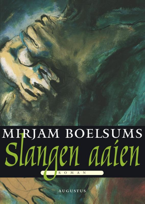 Slangen aaien roman, Mirjam Boelsums, Paperback
