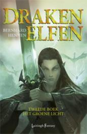 Het groene licht Drakenelfen, Hennen, Bernhard, Paperback