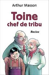 Toine chef de tribu