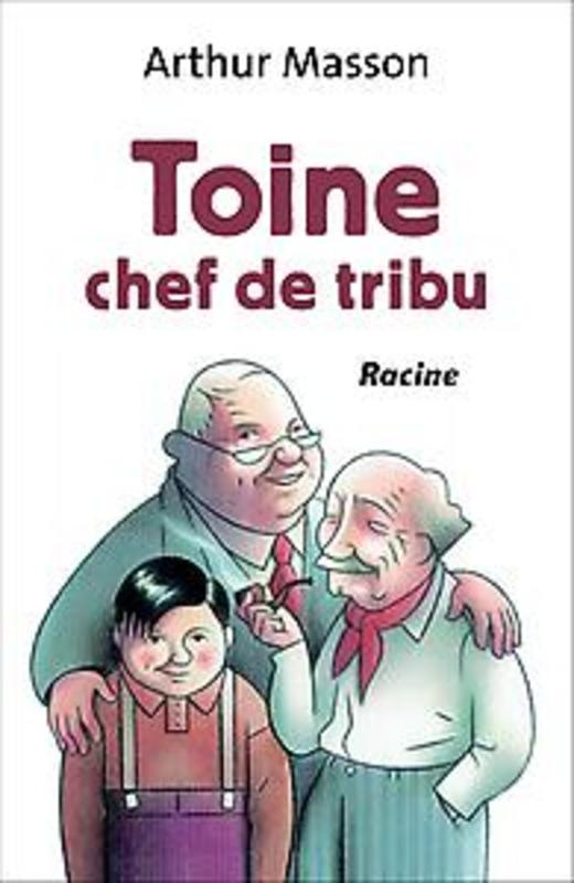 Toine chef de tribu Masson, Arthur, Hardcover