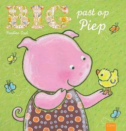Big past op Piep Pauline Oud, Hardcover