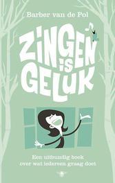 Zingen is geluk Van de Pol, Barber, Paperback