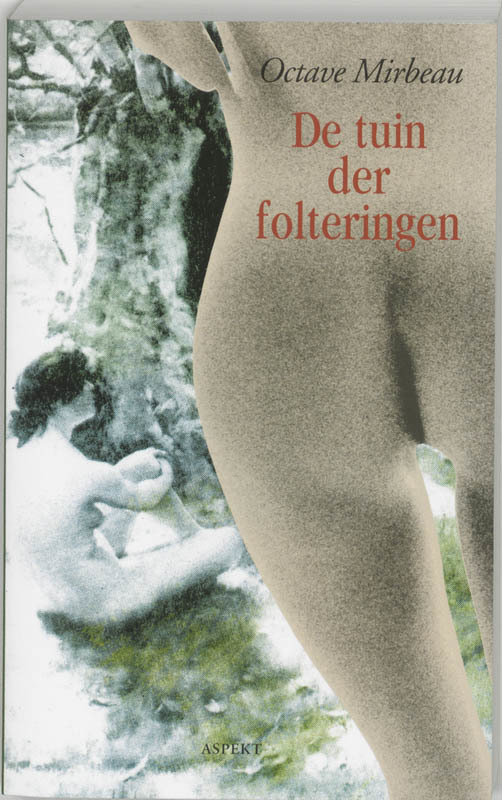 De tuin der folteringen. Martin Ros Bibliotheek, O. Mirbeau, Paperback